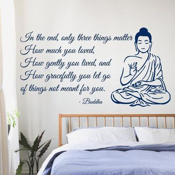 Buddha Wall Decals Quote Only Three Things Matter Yoga Gym Decor Vinyl Wall Sticker Home Interior Design Art Bedroom Decor A049