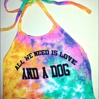 SWEET LORD O'MIGHTY! TIEDYE LOVE AND A DOG HALTER