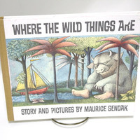 Where The Wild Things Are by MAURICE SENDAK.  Twenty Fifth Anniversary Edition.