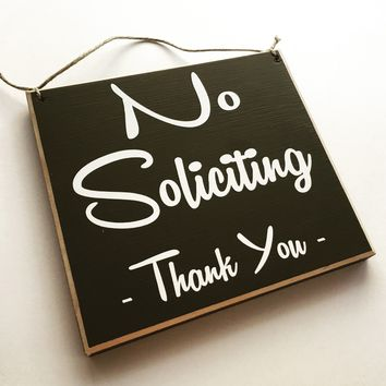 8x8 No Soliciting Thank You Wood Sign