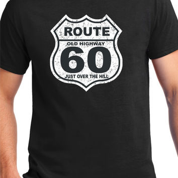 60th Birthday Gift ,60 Years Old , Over The Hill,Tee - T-Shirt ,Gift for Him , Funny t shirt, Route 66,Old Highway Sign,60 years Old,For Him