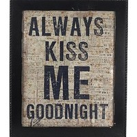 'always kiss me goodnight' wall art by swings & pretty things | notonthehighstreet.com