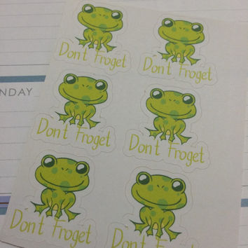 Don't Froget Stickers