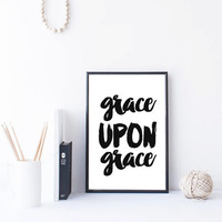 Grace Upon Grace, Wall Art Quotes Bible Verse Print Room Decor For Teens Scripture art Grace Print, Christian signs, MixArtHouse Wall Art