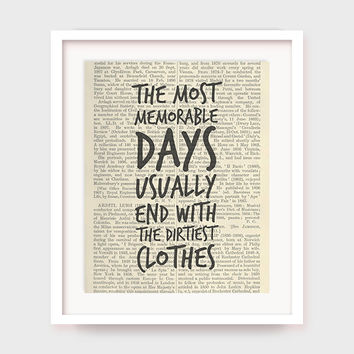 Laundry Room Decor, The Most Memorable Days Usually End With The Dirtiest Clothes, Laundry Quote Print, Instant Download