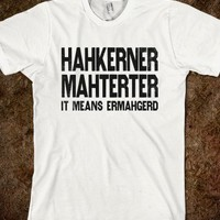 Hahkerner Mahterter (Ermahgern Tank) - Fun Movie Shirts