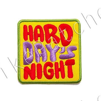 Hard Day's Night Yellow Banner New Sew / Iron On Patch Embroidered Applique Size 6.9cm.x6.9cm.