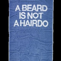 A Beard Is Not A Hairdo