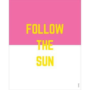 Follow the Sun Print