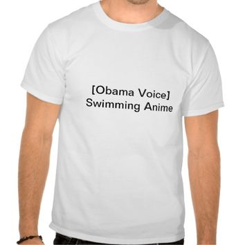 obama voice: swimming anime tees