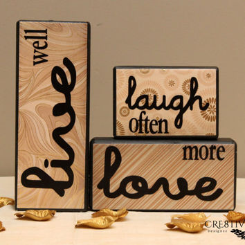 Live ~ Laugh ~ Love Saying in wood blocks