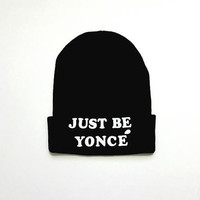 Black Beanie with words, Black Flawless beanie, grunge, beanie with letters, Beyonce Beanie, Just Be Yonce Beanie