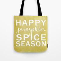 happy pumpkin spice season-yellow Tote Bag by Sylvia Cook Photography