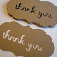 Kraft Thank You Tags/Thank You Tag/Die Cut Thank you Tag/Kraft Tag-total of 24. Great for wedding favors