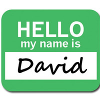 David Hello My Name Is Mouse Pad