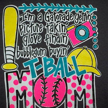 Southern Chics Funny T Ball Mom Baseball Bubble Gum Buyin Girlie Bright T Shirt