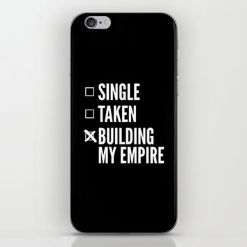 SINGLE TAKEN BUILDING MY EMPIRE (Black & White) iPhone & iPod Skin by CreativeAngel
