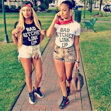 street Fashion Women Letter T Shirts Best Sister Bad Bitches Link Up letter print Tee Shirt Tumblr Hipster T-shirts T-F11141