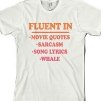 Fluent In (Shirt)-Unisex White T-Shirt