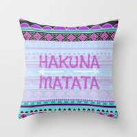 Hakuna Matata Throw Pillow by Kristi Kaz | Society6
