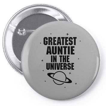Greatest Auntie In The Universe Pin-back button
