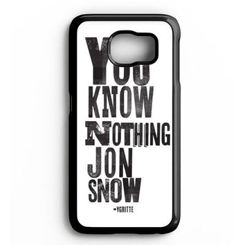 You Know Nothing Jon Snow Samsung Galaxy S4 Galaxy S5 Galaxy S6 Edge Case | Note 3 Note 4 Note 5 Case