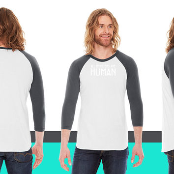 All monsters are human American Apparel Unisex 3/4 Sleeve T-Shirt
