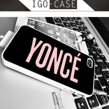 yonce beyonce for Apple iPhone & iPod, Samsung Galaxy, HTC One,LG Nexus smartphones