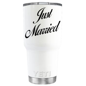 YETI 30 oz Just Married on White Wedding Gift Tumbler Rambler