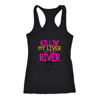 """Killin My Liver"" Women's Tank"