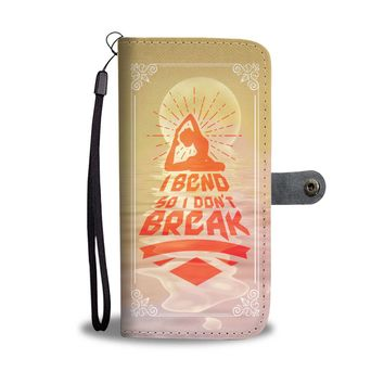 """I Bend So I Don't Break"" Phone Wallet Case"