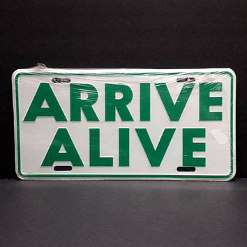 70s Arrive Alive Novelty Vanity License Plate Vintage DHSMV Driving Vehicle Traffic Safety Retro Metal Wall Sign Decor Hanging