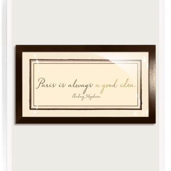 18k Gold Paris Is Always A Good Idea Words Of Wisdom Artwork