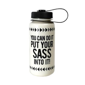 You Can Do It Put Your Sass Into It Tumbler in Black and White
