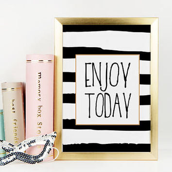 ENJOY TODAY SIGN, Motivational Art,Motivational Quote,Office Wall Art,Relax Poster,Buddha Art,Fashion Print,Good Vibes Only Sign,Quote Print