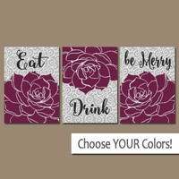 Eat Drink Be Merry, KITCHEN Wall Art, CANVAS or Prints Flower Dahlia, Kitchen Decor, Bar Decor, Kitchen Wall Decor, Set of 3 Home Decor