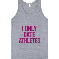 I only date Athletes Pink-Unisex Athletic Grey Tank