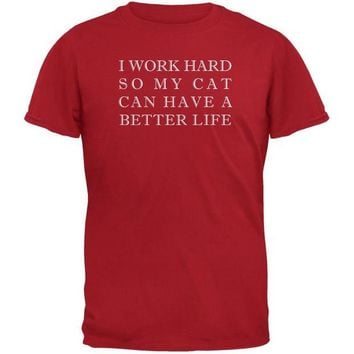 DCCKJY1 Work Hard For My Cat Funny Red Adult T-Shirt