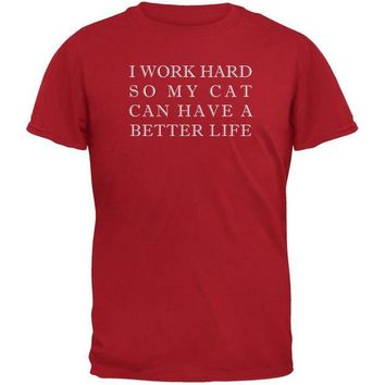 LMFCY8 Work Hard For My Cat Funny Red Adult T-Shirt