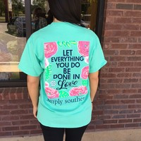"""Simply Southern """"Let Everything You Do Be Done In Love"""" T-Shirt"""