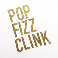 Pop Fizz Clink Gold Glitter Banner - Gold Sparkle Banner - Party Decoration // Wedding Decor // New Year's Eve