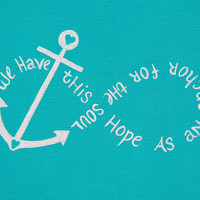 "Canvas Painting - Anchor - Infinity - ""We Have This Hope As An Anchor For The Soul"""
