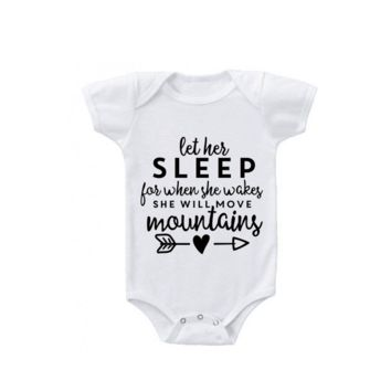 Let Her Sleep She Will Move Mountains Baby Bodysuit