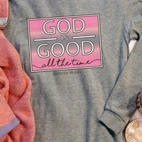 Jadelynn Brooke God is Good All The Time (Dark Grey Heather) - Long Sleeve