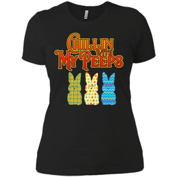 Chillin With My Peeps T-shirt Funny Easter Bunny Rabbit Tee Next Level Ladies Boyfriend Tee