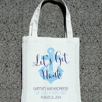 Let's Get Nauti Bachelorette Party Tote- Wedding Welcome Tote Bag