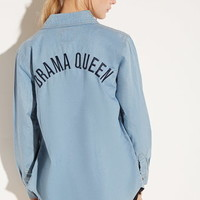 Local Heroes Drama Queen Denim Shirt