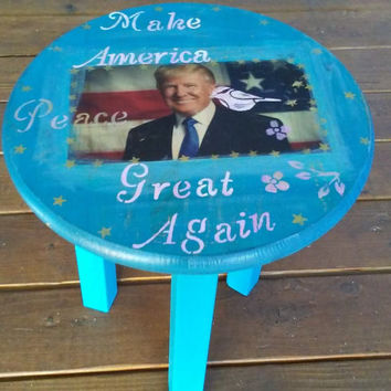 Rustic Donald Trump End table, Side Table Stool, 3 legs Side Table, Bohemian, Donald Trump table, Round table, Round End, Make America Great