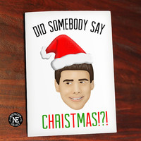 Did Somebody Say Christmas - Funny Christmas Card - Dumb and Dumber Christmas Card 4.5 X 6.25 Inches