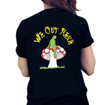 The New Aliens Mushrooms We Out Here Printed Short-sleeved T-shirt
